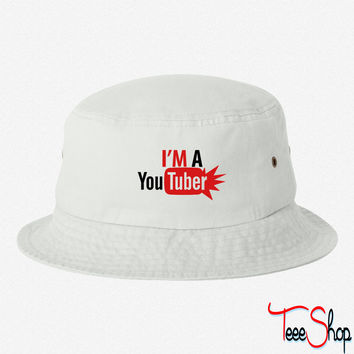 im a youtuber bucket hat
