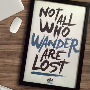 Not All Who Wander Are Lost - Framed 11x17 - Cute Home Decor - Large Framed Art - Adventure Awaits - Unique Typography - Tearproof Prints