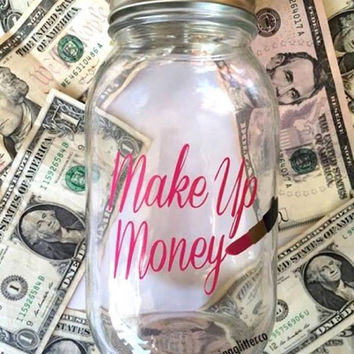 Make Up Money // Mason Jar Bank