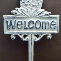 Pineapple Welcome Garden Patio Yard Stake Cast Iron Shabby Chic Creamy Off White Distressed Welcome Home Sign