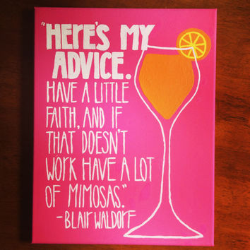 Blair Waldorf Mimosa Quote Canvas