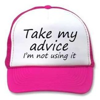 Funny Birthday gifts http://www.zazzle.com/funny_quotes_gifts_joke_trucker_hats_bulk_discount-148685710407689026rf=238222133794334761