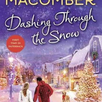 Dashing Through the Snow by Debbie Macomber  Hard Cover