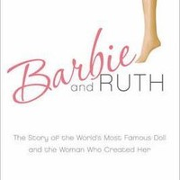 Barbie and Ruth : Robin Gerber : 9780061341328