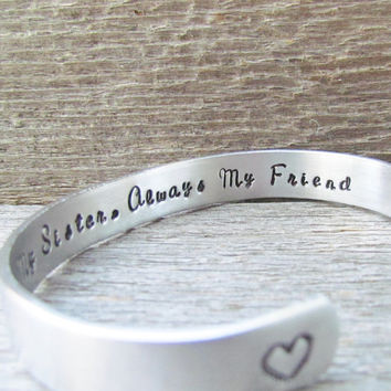 Bracelet Secret Message Hand Stamped Jewelry Cuff Forever My Sister Always My Friend Quote Personalized Birthday Best Friends Sisters Hearts