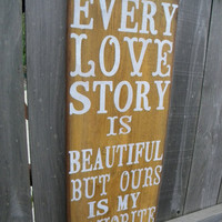 Every Love Story vintage primitive Typography  subway sign