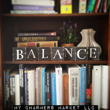 Balance Sign, Freestanding Sign, Balance Art, Balance Letters, Black and White Hand Painted Balance Wooden Letters Sign, Wood Letter Blocks