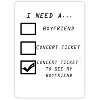 Concert tickets to see my boyfriend!