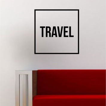 Travel Simple Square Design Quote Adventure Wanderlust Wall Decal Sticker Vinyl Art Home Decor Decoration