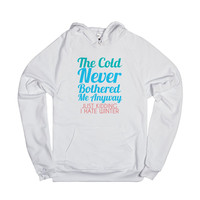 The Cold Never Bothered Me Anyway Just Kidding I Hate Winter-2XL
