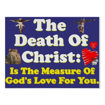 Christ's death: The measure of God's love for us! Poster