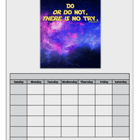 Do or Do Not Blank Calendar Dry Erase Board