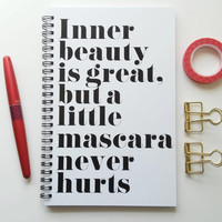Writing journal, spiral notebook, bullet journal, cute quote, sketchbook, blank lined grid - Inner beauty is great, but mascara never hurts