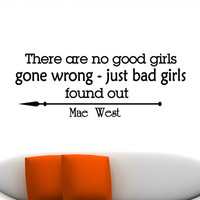 Wall Decals Quotes Mae West There Are No Good Girls Gone Wrong Decal Lettering Stickers Home Decor Art Mural Z797