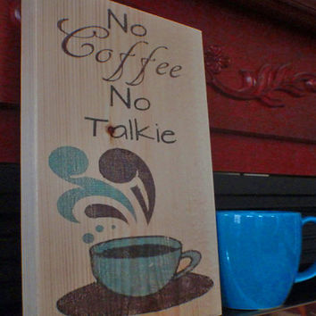 Coffee Sign, Kitchen Sign, Home Decor, Wooden Kitchen Sign, Kit