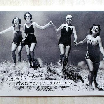Life is Better When You're Laughing Funny Vintage Style Happy Birthday Card Friends Birthday Greeting Card FREE SHIPPING