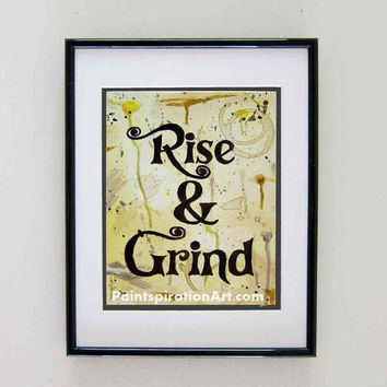 Quote Print Kitchen Wall Decor - Coffee Art Prints Quote Paintings - Art for Kitchens Rise and Grind Wall Hangings - Yellow and Brown Art