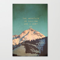Mountain Is  Calling Stretched Canvas by SUNLIGHT STUDIOS  Monika Strigel