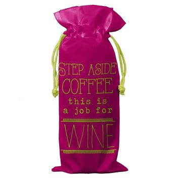 Step Aside Coffee Wine Bag By Wit