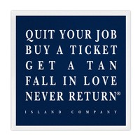 Quit Your Job Sticker - Quit Your Job, Buy a Ticket | Island Company