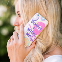 Donut F With Me Phone Case