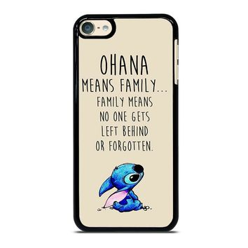 STITCH LILLO OHANA FAMILY QUOTES iPod Touch 6 Case Cover