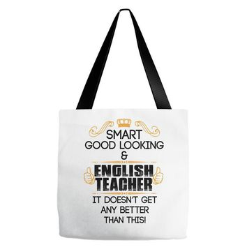 smart good looking english teacher profession Tote Bags