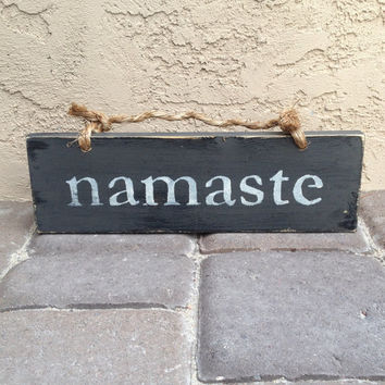 Namaste Sign / Rustic Wood Hanging Sign / Yoga Sign / Yoga Decor