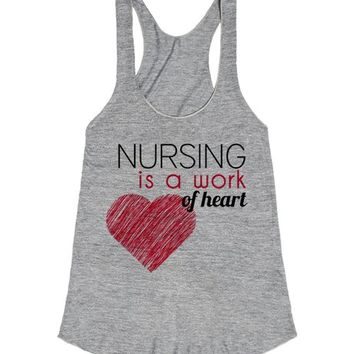 Nursing is a Work of Heart | Racerback | SKREENED
