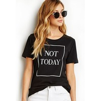 Fashion T Shirt For Women Tops Not Today Letter Print T-Shirt 2017 Summer Short Sleeve O-Neck black Tees Shirt Femme punk rock