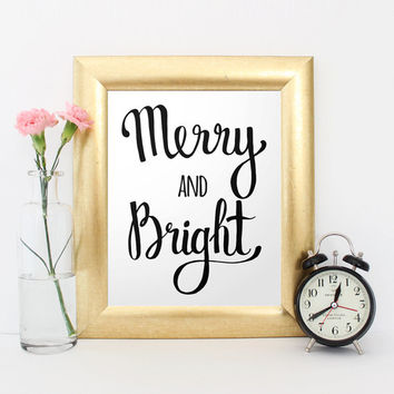 Christmas Print, Merry and Bright, Christmas printable, Holiday wall art, Christmas poster, Black white Print, Holiday printable