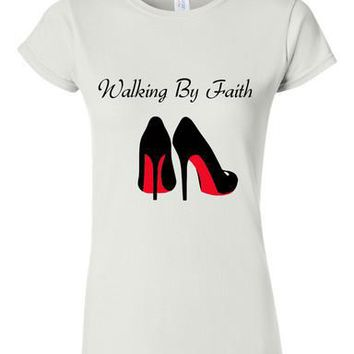 Walking By Faith Fitted Tee