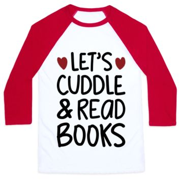 LET'S CUDDLE AND READ BOOKS
