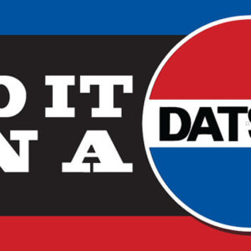 Do It In a Datsun Vinyl Bumper Sticker