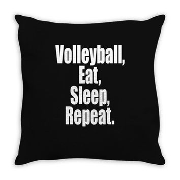 EAT, SLEEP, VOLLEYBALL, REPEAT Throw Pillow