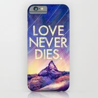 LOVE NEVER DIES for iphone iPhone & iPod Case by Simone Morana Cyla