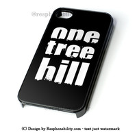One Tree Hill iPhone 4 4S 5 5S 5C 6 6 Plus , iPod 4 5  , Samsung Galaxy S3 S4 S5 Note 3 Note 4 , and HTC One X M7 M8 Case