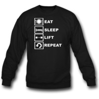 eat, sleep, lift, repeat sweatshirt