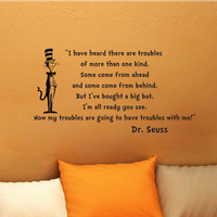 Dr Seuss Cat In The Hat I Have Heard There are Troubles wall quote vinyl wall art decal sticker 16x30