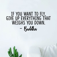 Buddha If You Want to Fly Quote Wall Decal Sticker Bedroom Room Art Vinyl Inspirational Motivational Yoga Meditate