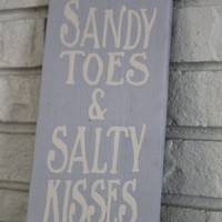 Handmade Hand Painted Sand Toes & Salty Kisses Reclaimed Wood Sign