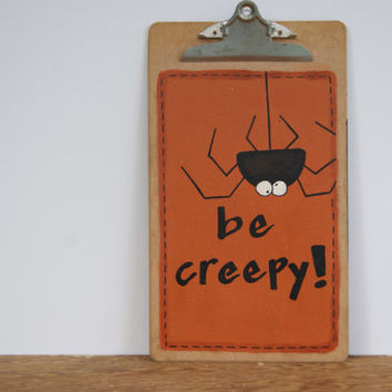 Halloween Decor Clipboard ~ Spider Decoration Clipboard ~ Hand Painted Clipboard ~ Halloween Spider Clipboard Art ~ Be Creepy!