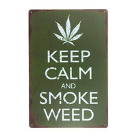 Stay Calm and Smoke Weed Vintage Style Tin Sign
