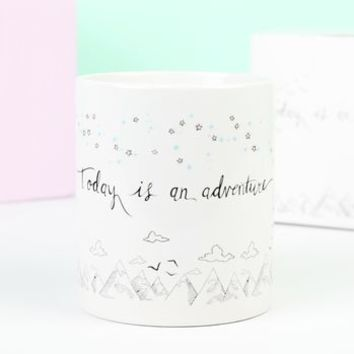 'Today Is An Adventure' Quote Mug
