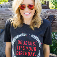 Go Jesus It's Your Birthday Graphic Tee