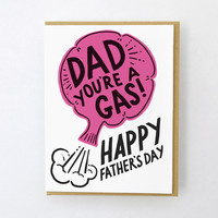 Dad You're A Gas Father's Day Card