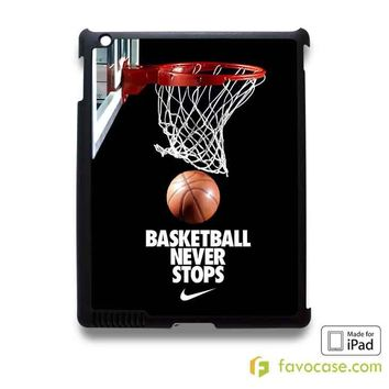 BASKETBALL NEVER STOPS NBA iPad 2 3 4 5 Air Mini Case Cover