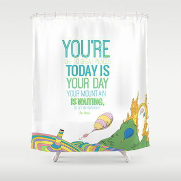 YOUR MOUNTAIN IS WAITING.. DR. SEUSS, OH THE PLACES YOU'LL GO  Shower Curtain by Studiomarshallarts