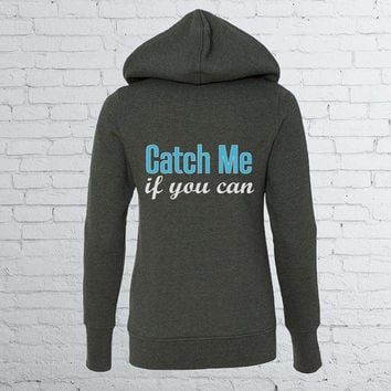 Women's Running Hoodie - Catch Me If You Can