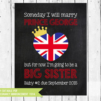 Pregnancy announcement // Prince George // Big Sister // When I grow up // photo prop // royal pregnancy // PDF you edit with ADOBE READER